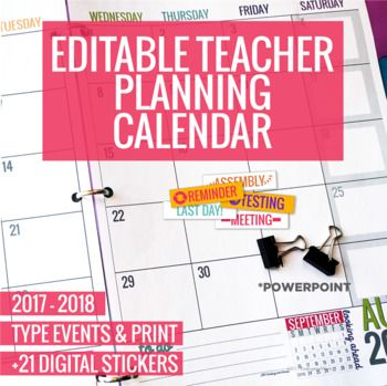 2017-2018 Editable Teacher Planning Calendar Template: This is a two-page monthly calendar that lays flat as a two-page spread. It's a great amount of room to write and you'll love being able to plan out your entire year and manually write in things as the year continues. Field trips, staff meetings, reminders, student birthdays - this is the place to write it all down!