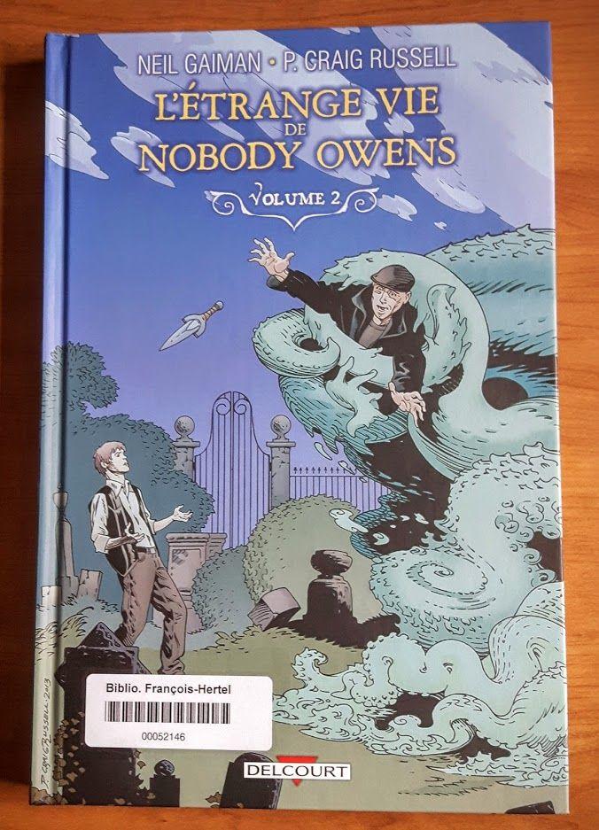 L'étrange vie de Nobody Owens. 2 (BD ETRA v.2)