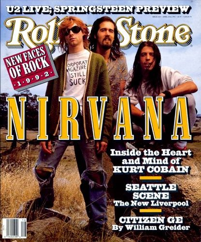 Nirvana on the April 16, 1992 cover.  In the cover story, Kurt Cobain talks about adjusting to life following the success of Nirvana.