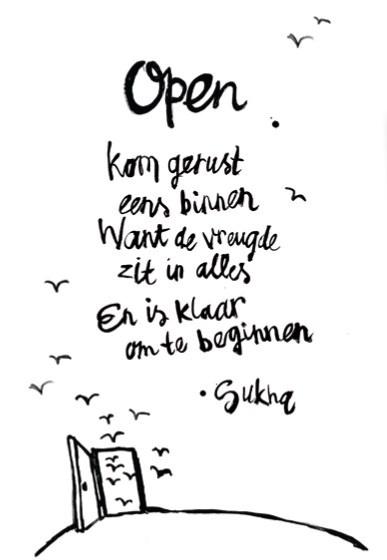 Open; Kom binnen want de vreugde zit al klaar _Sukha Amsterdam