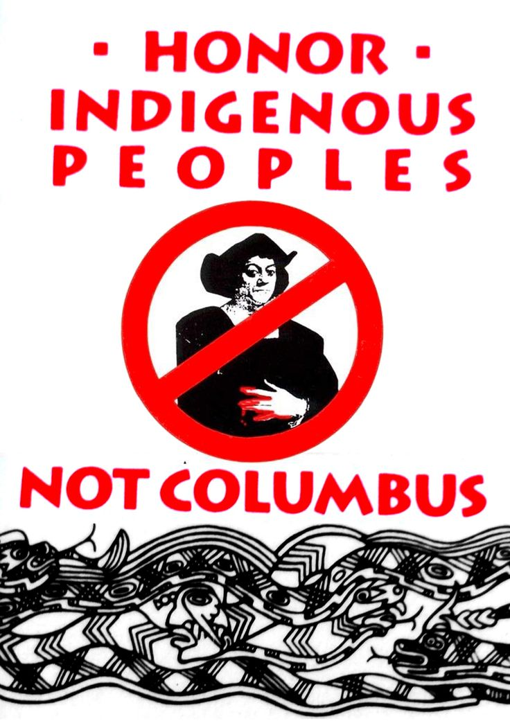 Honour Indigenous People not Columbus #columbus #america #colonialism