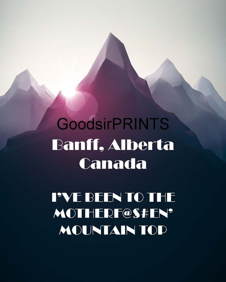 A personal favorite from my Etsy shop https://www.etsy.com/ca/listing/243850780/banff-alberta-canada-ive-been-to-the