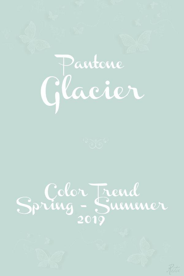 Pantone Glacier | PANTONE PREVIEWS in 2019 | Coral blue