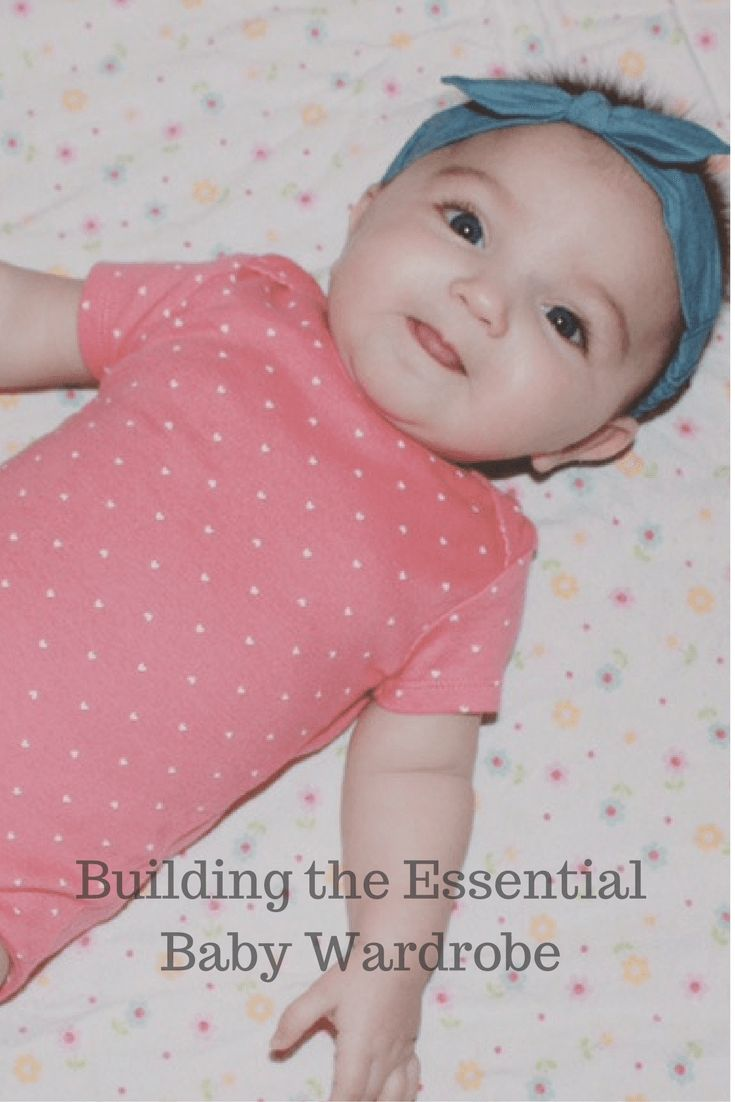 Build the essential baby wardrobe with this guide to baby clothes. @cartersbabykids #ad #LoveCarters