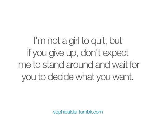(quit,relationship,break,up,sophiealder,strength,single,quote)
