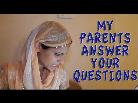 My Parents Answer Your Questions!