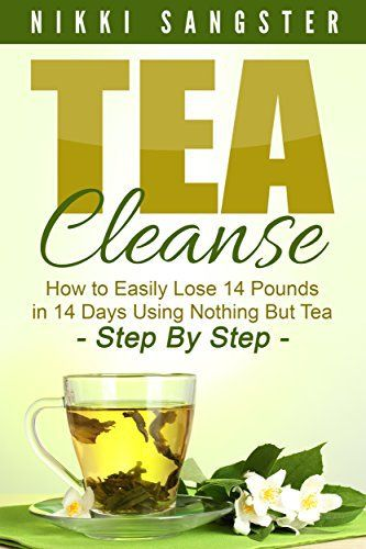 Tea Cleanse for Weight Loss: Detox Your Body and Lose 14 Pounds in 14 Days Using Nothing But Tea - Step-By-Step (Tea Cleanse Diet, Detoxification, Detox, Fat Loss, Weight Loss, Green Tea).   Read the rest of this entry » http://diet.weight-loss-infos.com/tea-cleanse-for-weight-loss-detox-your-body-and-lose-14-pounds-in-14-days-using-nothing-but-tea-step-by-step-tea-cleanse-diet-detoxification-detox-fat-loss-weight-loss-green-tea/