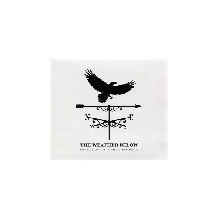 Sister sparrow and t - Weather below (CD)