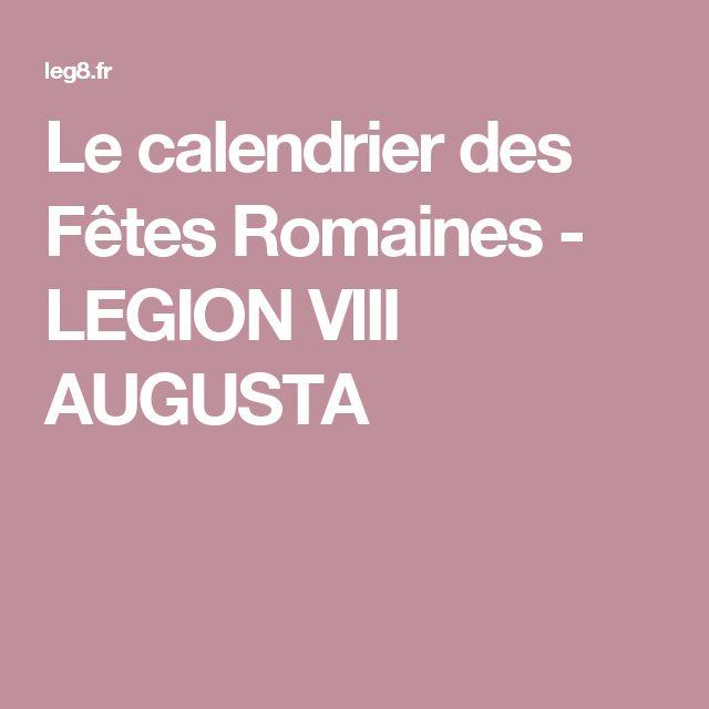 Le calendrier des Fêtes Romaines - LEGION VIII AUGUSTA