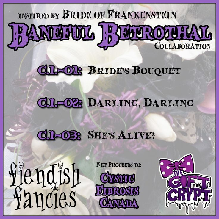 Coming Soon: A charity trio of beautiful violets. Baneful Betrothal - inspired by Bride of Frankenstein. Proceeds to Cystic Fibrosis Canada.