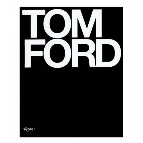 Tom Ford, Rizzoli International Books
