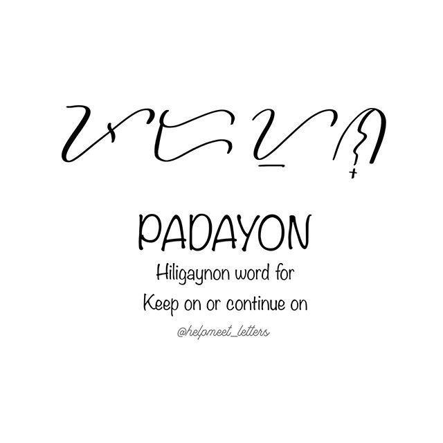 Pin By Luckie Tuazon On Tattoo Filipino Tattoos Baybayin Words Quotes