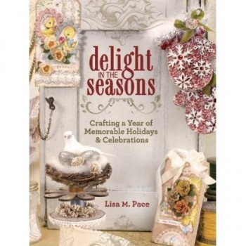 Delight in the seasons