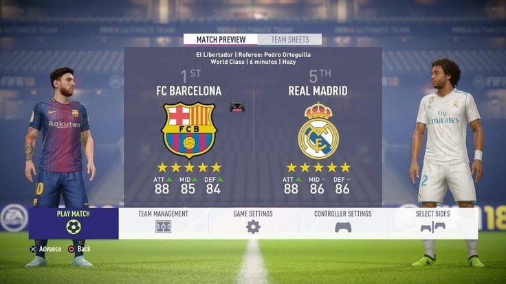 Fifa 18 Real Madrid Vs Barcelona La Liga 2017 2018 Santiago Bernab Real Madrid Barcelona Vs Real Madrid Barcelona