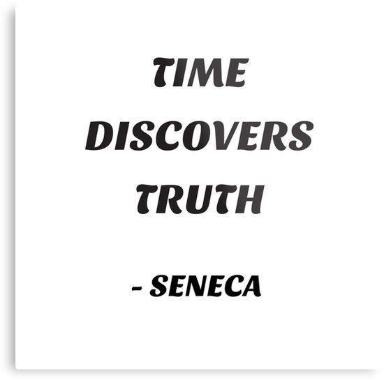 'TIME DISCOVERS TRUTH – SENECA – Stoic quotes' Metal Print by IdeasForArtists