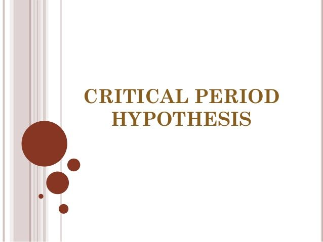 Critical period hypothesis  by Emine Özkurt via slideshare