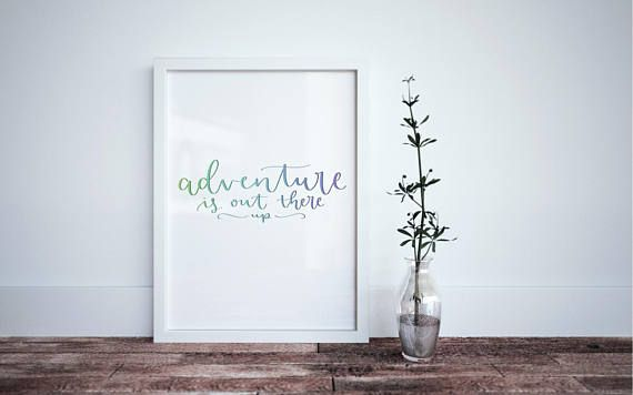 court's calligraphy - adventure is out there - calligraphy print - modern calligraphy decor - fine calligraphy decor - modern home decor - wall art - minimalist home decor - simple art - blue ombré calligraphy - adventure quote - up quote - disney movie quote - disney art - disney home decor - baby disney art - nursery art - baby room wall art - baby room disney