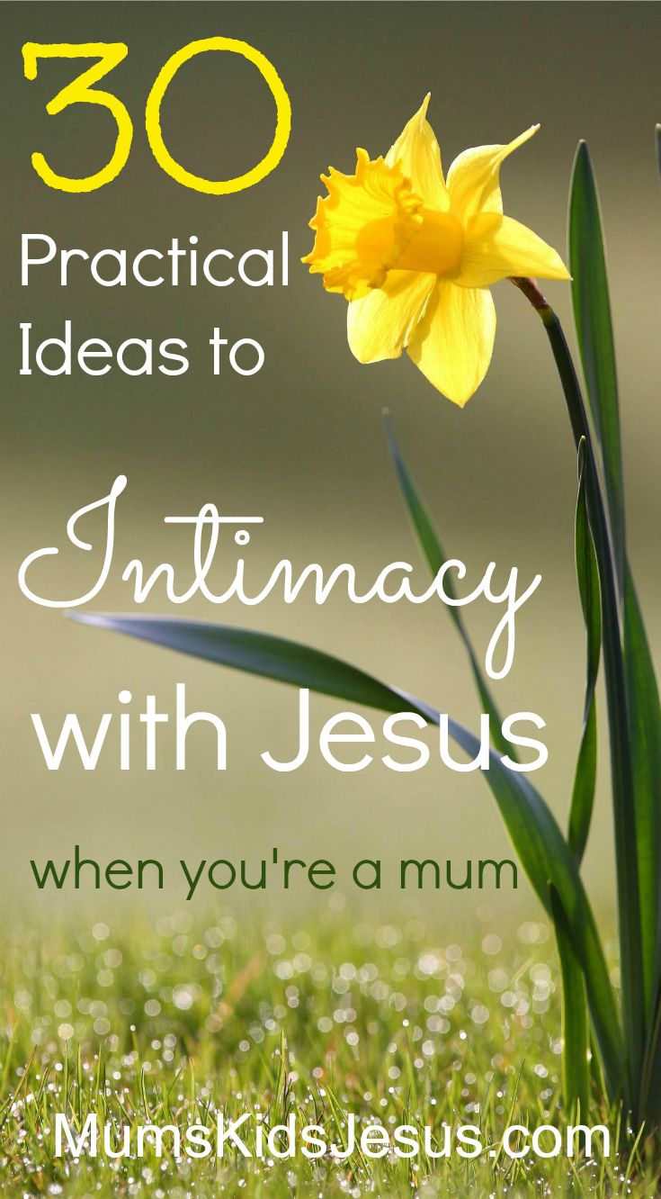 It can be tough staying close to God when you're a mum. I know! But God MUST intend for us to still be able to be intimate with him. Click through to discover 30 practical ways to stay close to God....everyday, even in the busyness of being a mum. (With free printable.) via @ Joanna Mums.Kids.Jesus