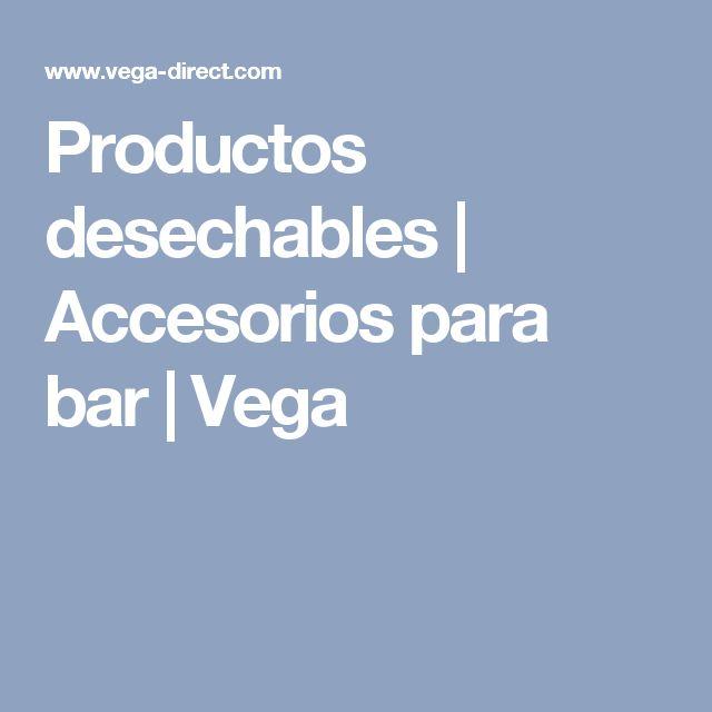 Productos desechables   Accesorios para bar   Vega