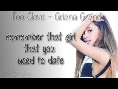 ▶ Ariana Grande - Too Close [Lyrics] - YouTube