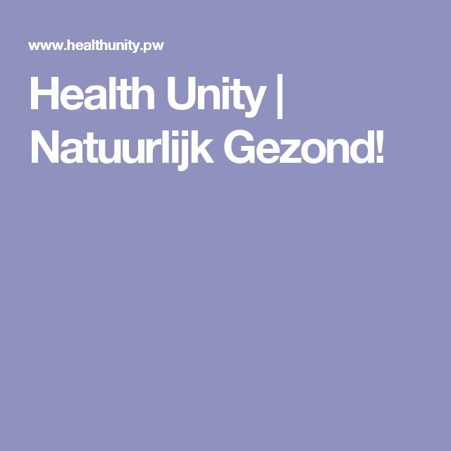 Health Unity | Natuurlijk Gezond!
