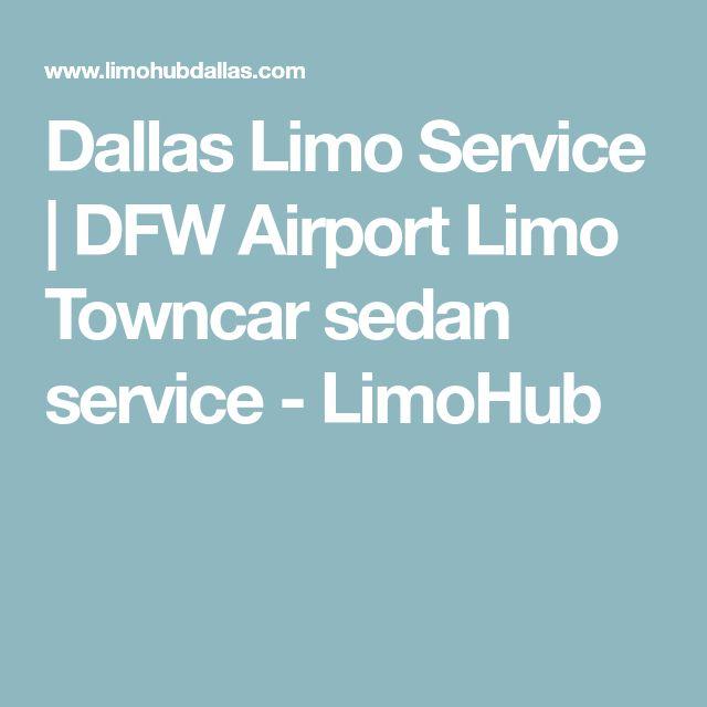Dallas Limo Service | DFW Airport Limo Towncar sedan service - LimoHub