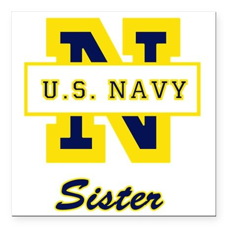navy sister quotes | Us Navy Fridge Magnets | Us Navy Refrigerator Magnets - CafePress