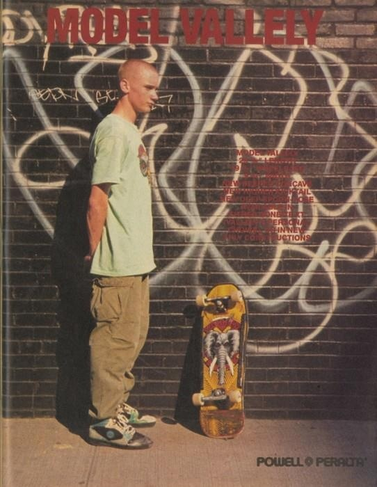 Mike Vallely  For Powell Peralta. Before the Greg Ginn crap...