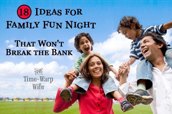 18 Ideas for Family Fun Night that won't break the bank!