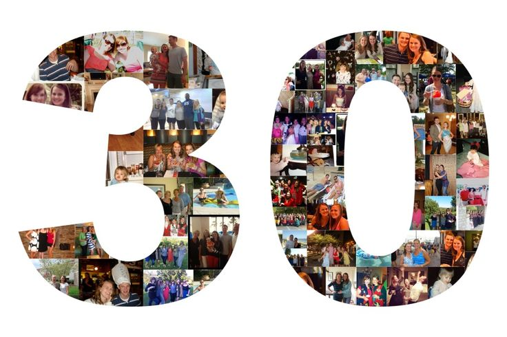 30th Picture Collage.  What do you girls think?