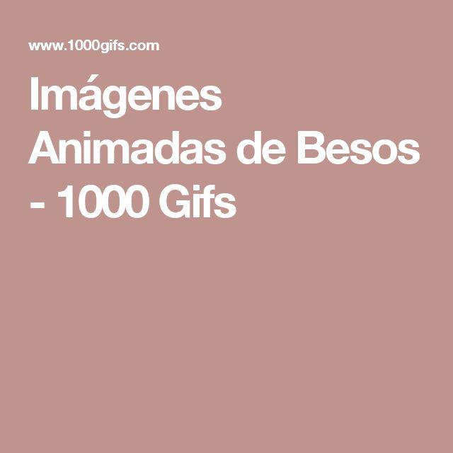 Imágenes Animadas de Besos - 1000 Gifs