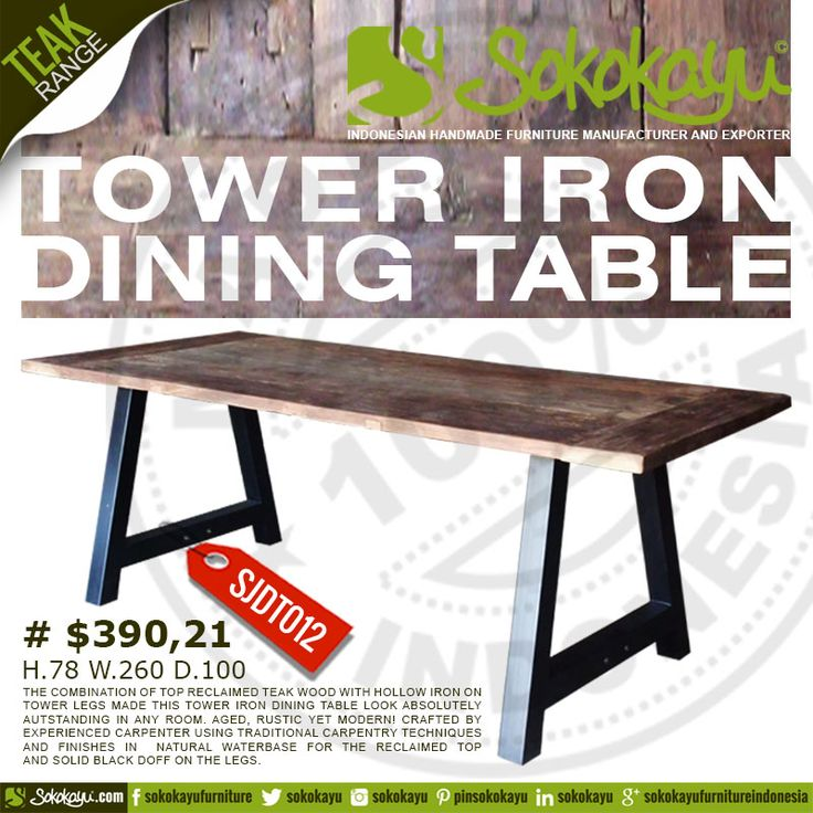 TOWER IRON DINING TABLE The combination of top reclaimed teak wood with hollow iron on tower legs made this Tower Iron Dining Table look absolutely outstanding in any room. Aged, rustic yet modern!!! Crafted by experienced carpenter using traditional carpentry techniques and finishes in natural water base for the reclaimed top and solid black doff on the legs. *info & orders: Ubay +62 85 292 026 199 (pin: 575F9D94). Agung +62 81 326 343 355 (pin: 5499ECCC)
