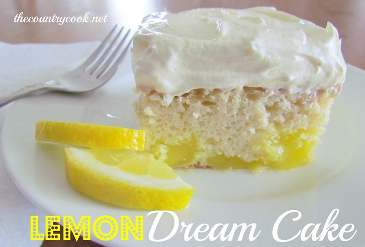 Lemon Dream Cake from the Country Cook....easy peasy and sooo good!: Lemon Cakes, Recipe, Cake Mixes, Country Cooking, Lemon Dream Cake, Lemon Frosting, Lemon Dreams Cakes, Vanilla Cakes Mixed, Pies Fillings