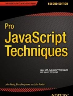 Pro JavaScript Techniques: Second Edition free download by John Paxton John Resig Russ Ferguson ISBN: 9781430263913 with BooksBob. Fast and free eBooks download.  The post Pro JavaScript Techniques: Second Edition Free Download appeared first on Booksbob.com.