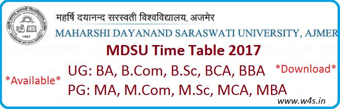 MDSU Time Table 2017 B.Com / M.Com / M.Sc / B.A. / B.Sc MDSU Ajmer Date Sheet PDF 2017 / Download MDSU Time Table 2017 through the official website at-mdsuajmer.ac.in
