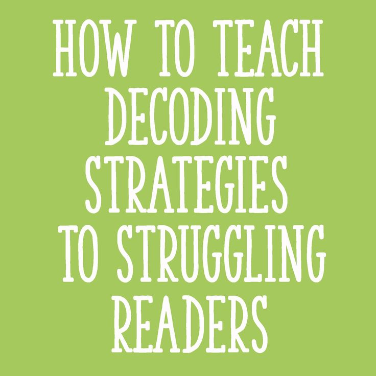 Decoding Strategies for struggling readers