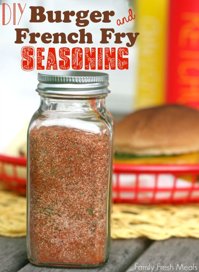 DIY Burger and French Fry Seasoning  - FamilyFreshMeals.com