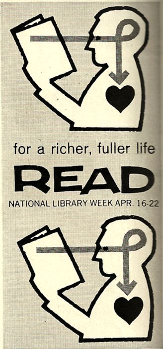 National Library Week, 1961: Vintage Graphics, National Libraries, Vintage Libraries, Smart People, Libraries Weeks, Reading Book, Libraries Poster, Public Libraries, Fuller Life