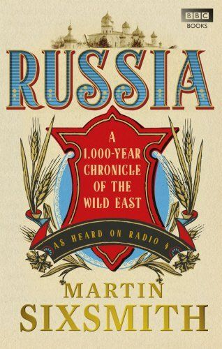 Russia: A 1,000-Year Chronicle of the Wild East, http://www.amazon.co.uk/dp/1849900736/ref=cm_sw_r_pi_awdl_YMYntb1ZEXY64