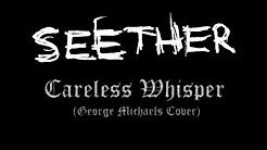 seether carless whisper - YouTube