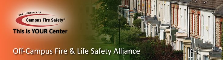 The Center for Campus Fire Safety > Training & Activities > Off-Campus Fire & Life Safety Alliance