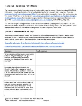 Activity - Spotting Fake News Sources: The only way to fight back against fake news is for ordinary readers -- people just like you and me -- to take steps to evaluate the reliability of the sources and stories that we are seeing online. Use this handout -- which details three questions to ask when evaluating online sources -- to help your students practice those skills.
