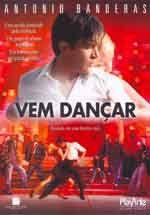 Compre agora DVD filme Vame Dançar - Antonio Banderas. http://www.pluhma.com/loja/videos.dvd