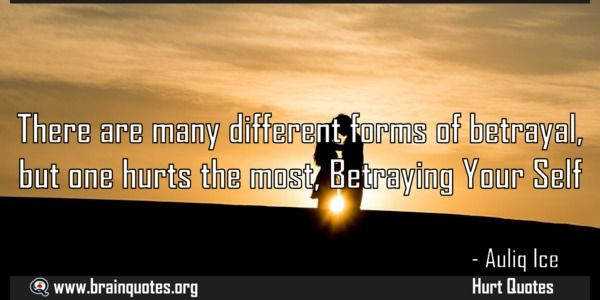 There are many different forms of betrayal but one hurts the most Betraying Meaning  There are many different forms of betrayal but one hurts the most Betraying Your Self  For more #brainquotes http://ift.tt/28SuTT3  The post There are many different forms of betrayal but one hurts the most Betraying Meaning appeared first on Brain Quotes.  http://ift.tt/2lRjIgk