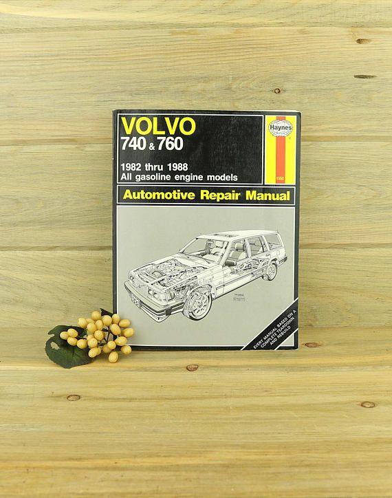 Volvo 740 760 Automotive Repair Manual By John Haynes Auto Automotive Repair Repair Manuals Volvo 740