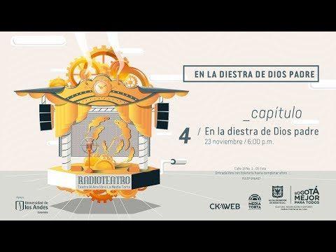 Radioteatro en la Media Torta - Temporada 01 Ep 04 - A la Diestra de Dio...
