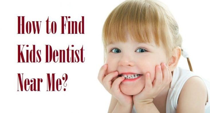 How do you find a dentist for your kids near you? What are some of the things to look out for when finding a dentist for your children? What are some of the best places to find kids' dentists? Here are 4 tips on how to find a kids' dentist near you.