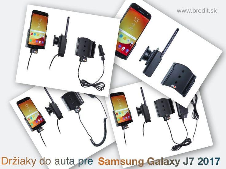 Nové držiaky do auta pre Samsung Galaxy J7 2017. Pasívny držiak Brodit pre pevnú montáž v aute, aktívny s CL nabíjačkou, s USB alebo s Molex konektorom.
