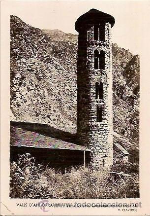 ANTIGUA POSTAL 108 VALLS ANDORRA SANTA COLOMA CAMPANAR ROMANIC SEGLE XI V CLAVEROL