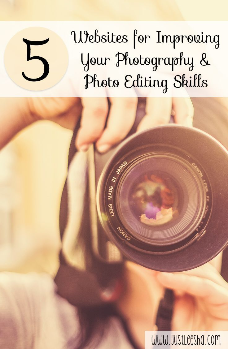 5 Websites for Improving your Photography and Editing Skills.